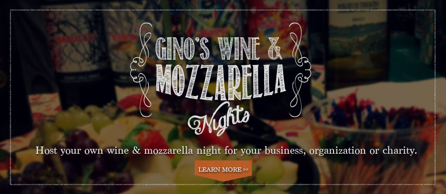 Gino's Wine & Mozzarella Nights